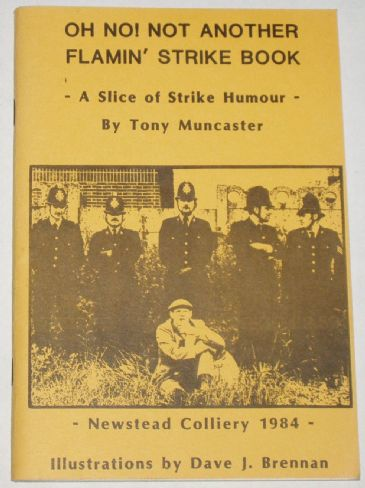 Oh No! Not Another Flamin' Strike Book - A Slice of Strike Humour, by Tony Muncaster